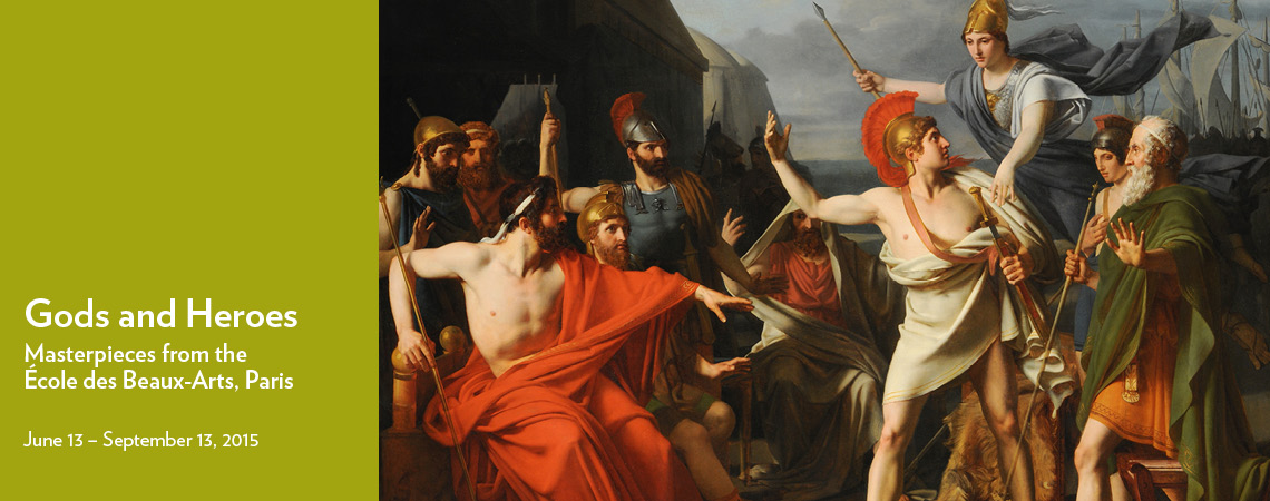 Gods and Heroes: Masterpieces from the École des Beaux-Arts, Paris