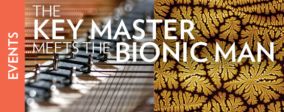 Museum Mashup: The Keymaster Meets the Bionic Man