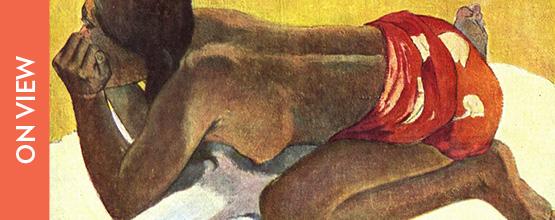 On View: Paul Gauguin, Otahi (1893)