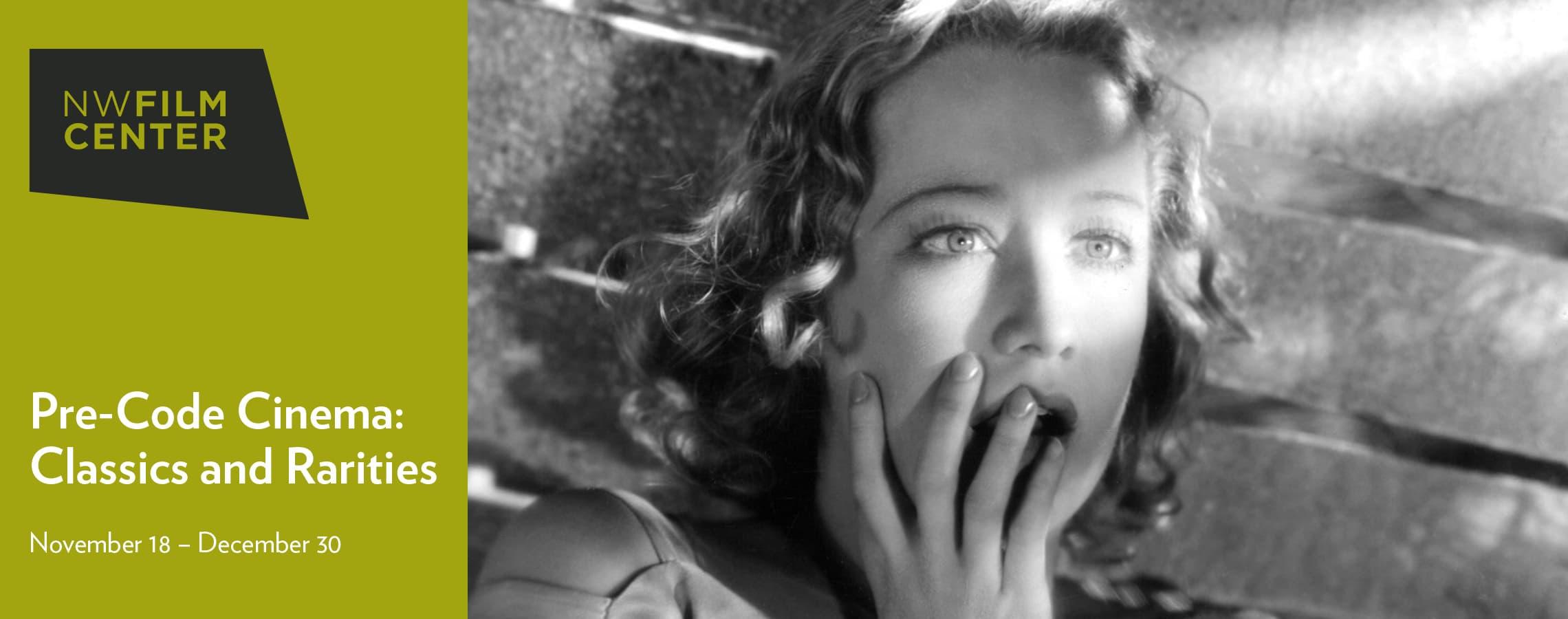 Pre-Code Cinema: Classics and Rarities; November 18 – December 30