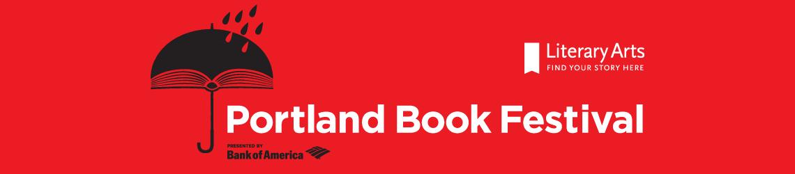 The Portland Book Festival — 2018