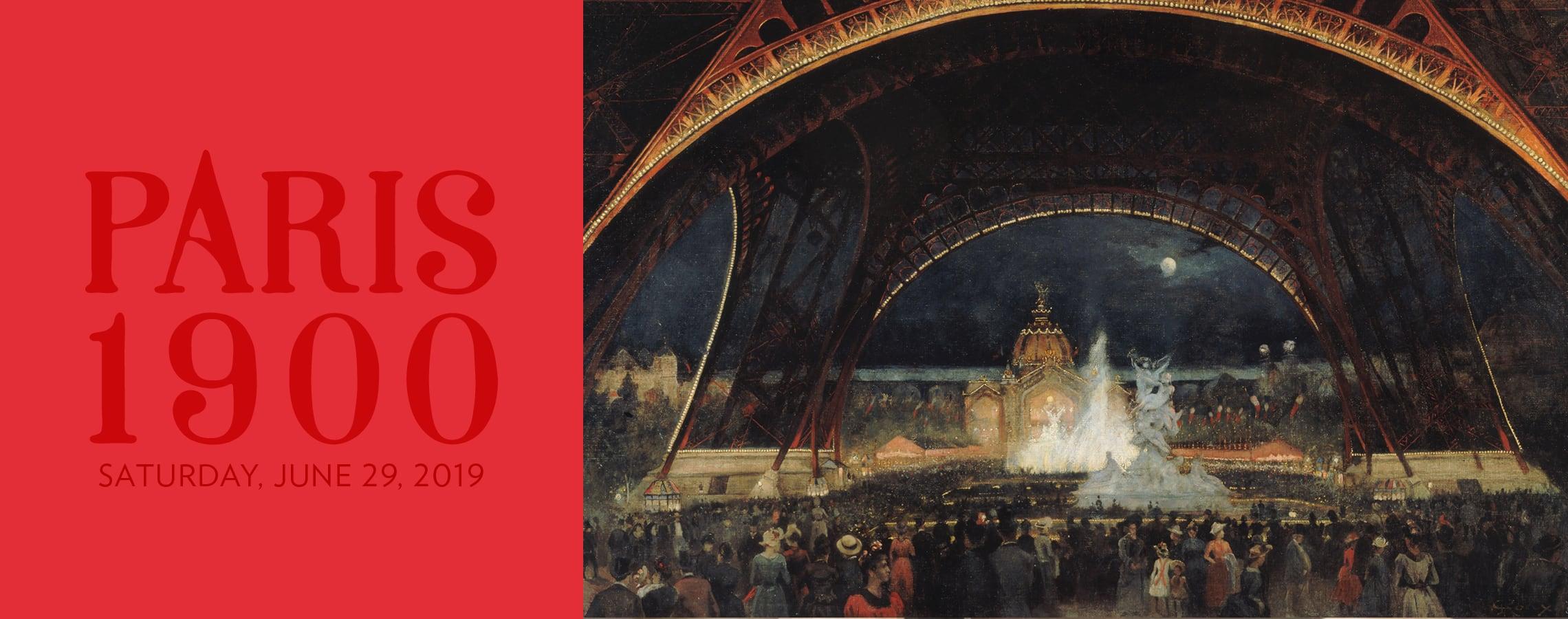 Paris 1900 Gala: Saturday, June 29, 2019