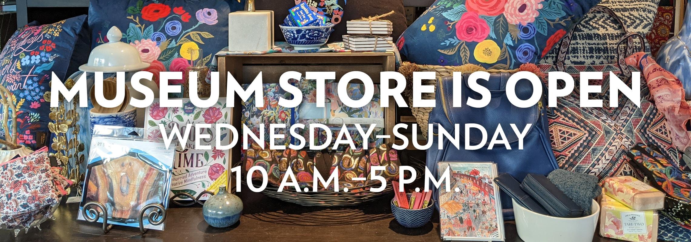 Museum Store is Open