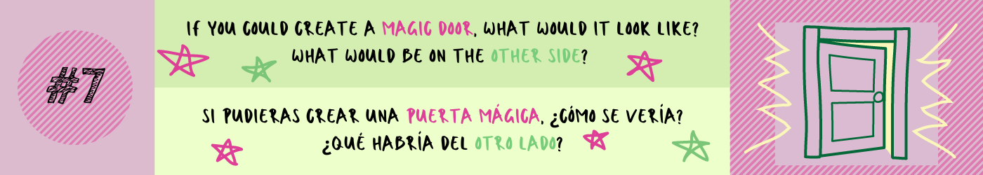 If you could create a magic door, what would it look like? What would be on the other side?