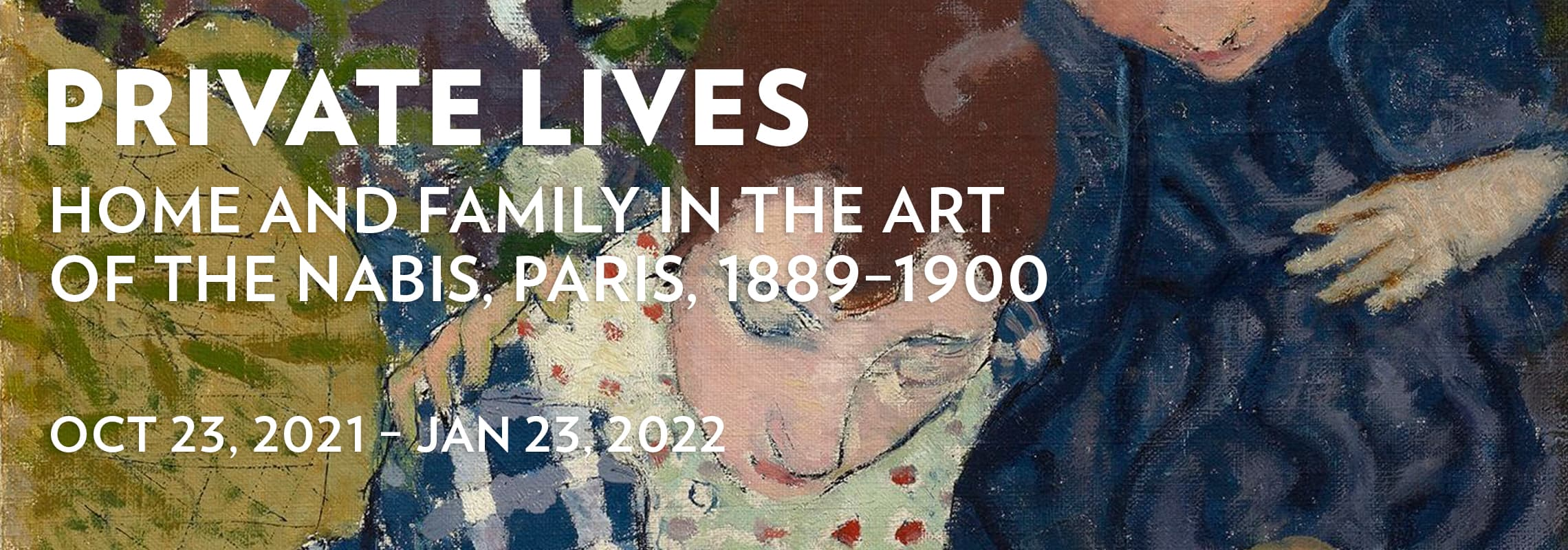 Private Lives: Oct 23, 2021 – Jan 23, 2022
